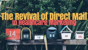 Direct Mail in Healthcare
