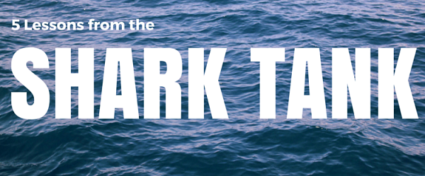 Lessons from the Shark Tank for Healthcare Marketers