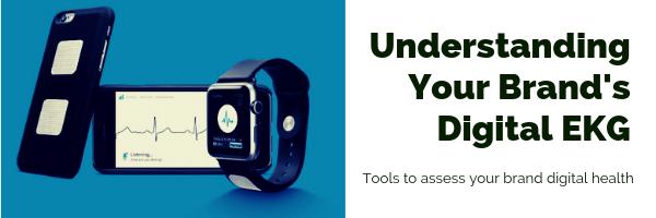 What's your healthcare brand's Digital EKG?